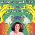 CD Cover Image. Title: Whaddaya Think of That?, Artist: Laurie Berkner
