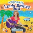 CD Cover Image. Title: The Ultimate Laurie Berkner Band Collection, Artist: Laurie Berkner Band