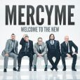 CD Cover Image. Title: Welcome To the New, Artist: MercyMe