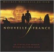 Nouvelle France (Musique Originale du Film)