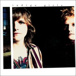 Indigo Girls [Bonus Tracks]