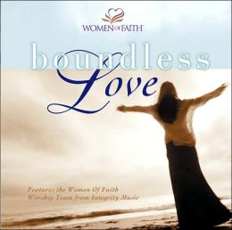 Women of Faith: Boundless Love