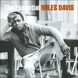 The Essential Miles Davis [Columbia/Legacy]