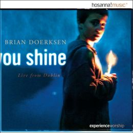 You Shine: Live From Dublin