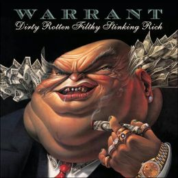 Dirty Rotten Filthy Stinking Rich [Expanded]
