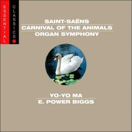 Saint-Saëns: Carnival of the Animals; Organ Symphony
