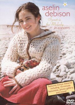 Aselin Debison: Sweet is the Melody in Concert