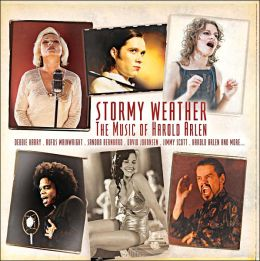Stormy Weather: The Music of Harold Arlen