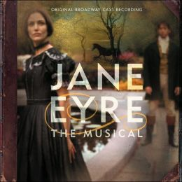 Jane Eyre [Original Broadway Cast]