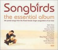 Songbirds: The Essential Album