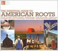 Essential Guide to American Roots