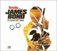 Totally James Bond: The Essential 007 Themes