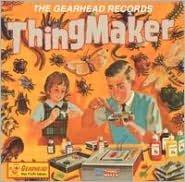 The Thingmaker
