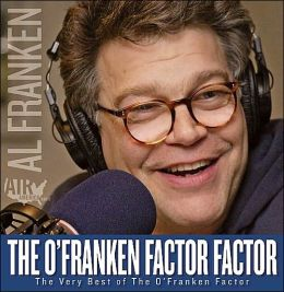 The O'Franken Factor Factor: The Very Best of the O'Franken Factor