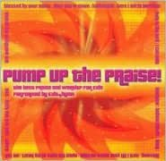 Pump Up the Praise