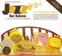 Jazz for Babies: The Vibraphone Album