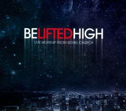 Be Lifted High [CD/DVD]