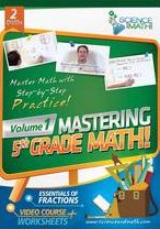 Mastering 5th Grade Math!, Vol. 1: Essentials of Fractions