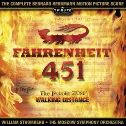 Fahrenheit 451 / Twilight Zone: Walking Distance (Bernard Herrmann)