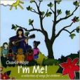 CD Cover Image. Title: I'm Me! (A Collection of Songs for Children), Artist: Charlie Hope