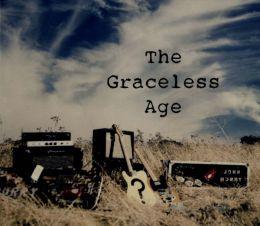 The Graceless Age