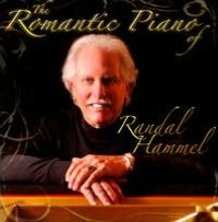 The Romantic Piano of Randal Hammel