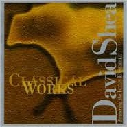 David Shea: Classical Works