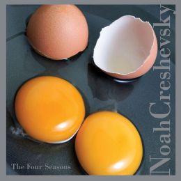 Noah Creshevsky: Four Seasons