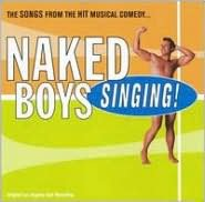 Naked Boys Singing [Original Cast] [Bonus Tracks]