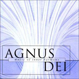 Agnus Dei Music of Inner Harmony