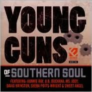 Young Guns of Southern Soul