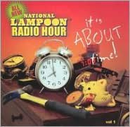 National Lampoon Radio Hour: It's About Time, Vol. 1