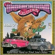 Underground Oldies, Vol. 7: Rare & Hard to Find