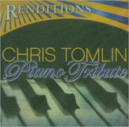 Renditions: Chris Tomlin Tribute