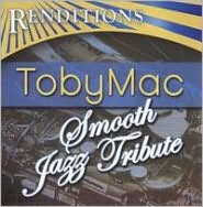 Renditions: Tobymac Tribute
