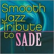 Smooth Jazz Tribute to Sade