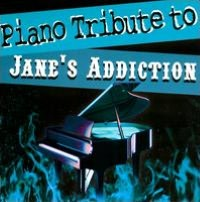 Piano Tribute to Jane's Addiction