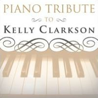 Piano Tribute to Kelly Clarkson