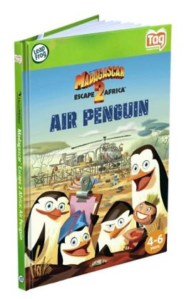 LeapFrog Tag Activity Storybook Madagascar: Escape 2 Africa Air Penguin