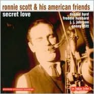Ronnie Scott and His American Friends