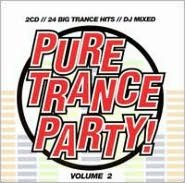 Pure Trance Party, Vol. 2