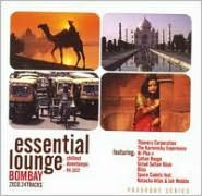 Essential Lounge: Bombay