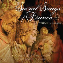Sacred Songs of France, Vol. 1: 1198-1609