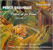 Percy Grainger: Dished Up for Piano, Vol. 5