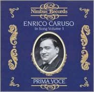 Enrico Caruso in Song, Vol. 3