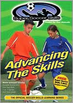 Super Soccer Skills: Advancing the Skills