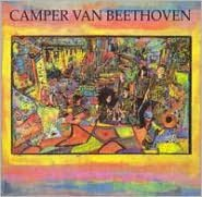 Camper Van Beethoven [Bonus Tracks]
