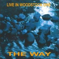 Live in Woodstock One - The Way