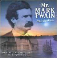 Mr. Mark Twain [Original Cast Recording]