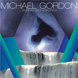 Michael Gordon: Purgatorio